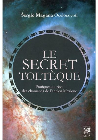Le-secret-tolteque