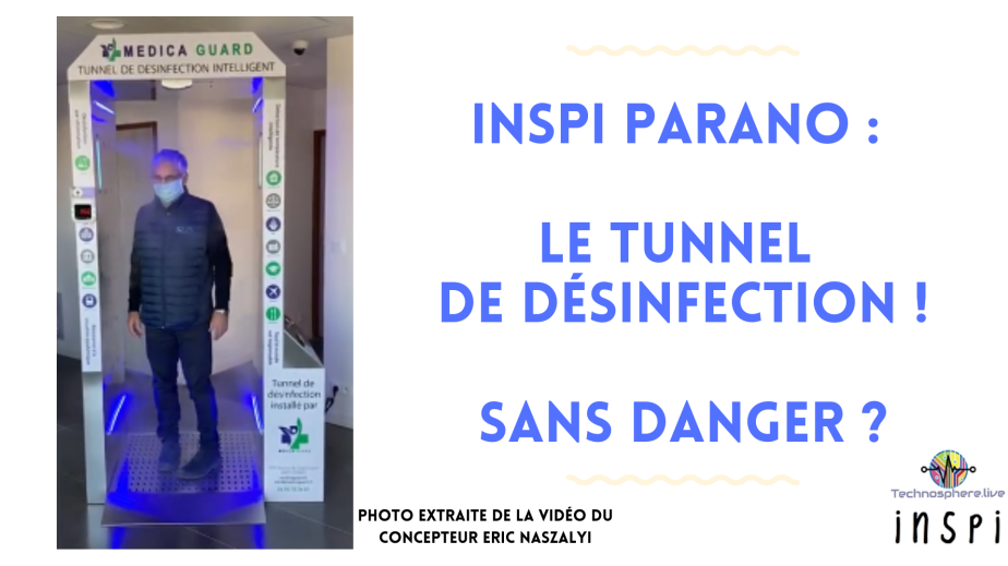 Invention des « tunnels de désinfection »
